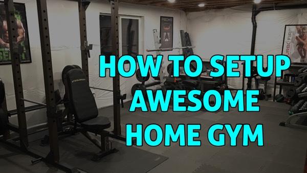 How to Setup AWESOME Home Gym